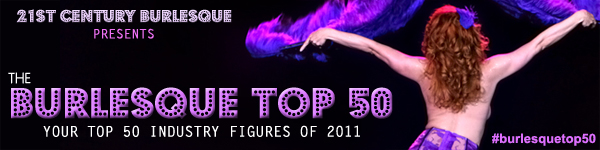 THE BURLESQUE TOP 50 2011