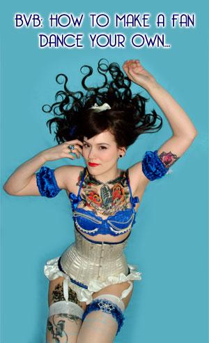 Beatrix Von Bourbon: How to Make a Fan Dance Your Own...