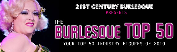 21st Century Burlesque: The Burlesque TOP 50 2010