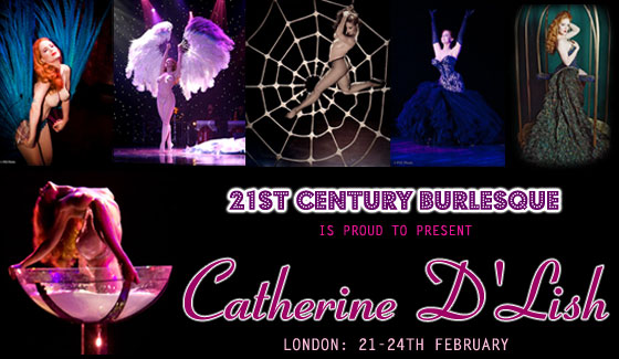 Catherine D'Lish: London 21st - 24th February